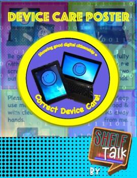 Digital Citizenship: Device Care Poster
