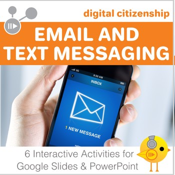 Digital Citizenship - Email and Text Messaging for Google Slides &  PowerPoint