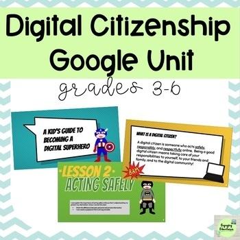 Digital Citizenship Google Unit