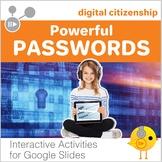 Digital Citizenship -  Powerful Passwords