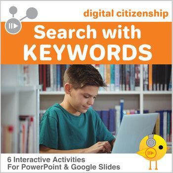 Digital Citizenship - Search the Internet Using Keywords