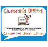Digital Citizenship With Elementary Students (Spanish Version)