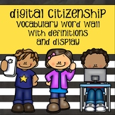 Digital Citizenship Word Wall with Definitions and Display