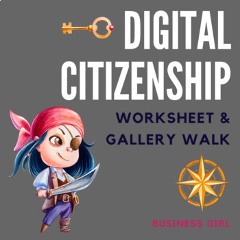 Digital Citizenship Worksheet And Gallery Walk By Business Girl Tpt