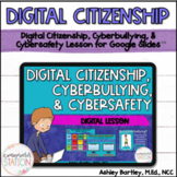 Digital Citizenship and Cyberbullying Lesson for Google Slides™