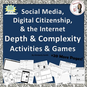 Digital Citizenship and the Internet Depth & Complexity Activities & Games