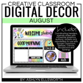 Digital Classroom Decor August | Distance Learning | Googl