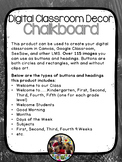 Digital Classroom Decor - Chalkboard