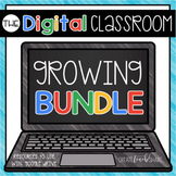 Digital Classroom Growing Bundle