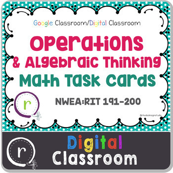 Operations & Algebraic Math Test Prep RIT Band 191-200 Digital Classroom