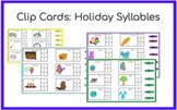 Digital Clip Cards: Holiday Syllables