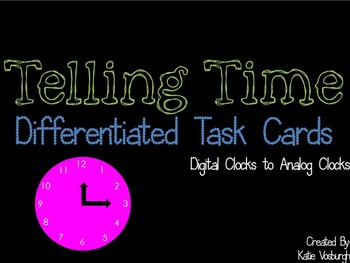 Digital Clocks to Analog Clock Task Cards - Differentiated