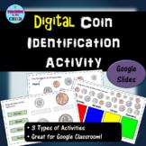 Digital Coin Identification Activity