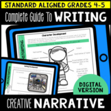 Digital Complete Guide to Creative Narrative Writing Gr 4-5 (Google Classroom)