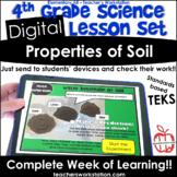 Digital Complete Lesson Set- 4th Grade Properties of Soil