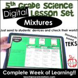 Digital Complete Lesson Set - Mixtures DISTANCE LEARNING