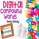 Digital Compound Words Center Activity