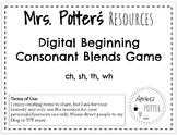 Digital Consonant Blends Game (ch, sh, th, wh)