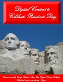 Digital Content to Celebrate Presidents' Day