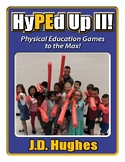 Digital Copy of HyPEd Up II! Physical Education Games to the Max!
