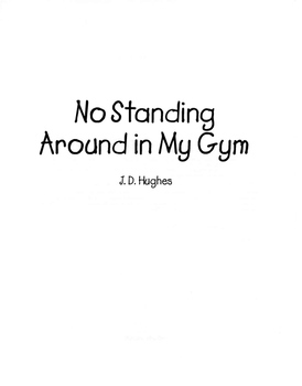 Digital Copy of No Standing Around in My Gym: Lesson Plans, Games & Tips for PE