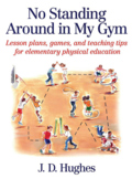 Digital Copy of No Standing Around in My Gym: Lesson Plans