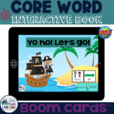 Digital Core Word Book: Yo ho! Let's go!   Boom Card™ Book