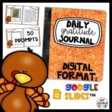 Digital Daily Gratitude Journal |Thanksgiving | Prompts For Google Slides