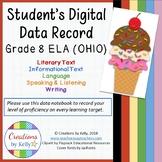 Digital Data Notebook, Student Edition, 8th Grade ELA (OHIO)