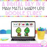 Digital Day in K May Math Warm Ups | Google Slides
