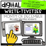 Digital December Writing for Google Classroom™ & Seesaw™ D