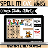 Digital Decode & Spell Short Vowel CVC Words BUNDLE Distance Learning | Google