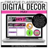 Digital Decor May | Distance Learning | Google Slides and Headers