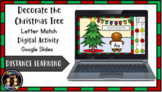 Digital Decorate the Christmas Tree Letter Matching Litera