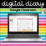 Digital Diary - Google Classroom - Distance Learning