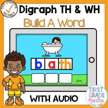 Boom Cards Digraph TH and WH Build A Word