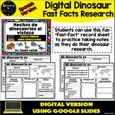 Digital Dinosaur Fast Facts (Spanish Version) - Google Dis
