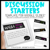 Discussion Starters | First Day of School- Google Slides™| Distance Learning