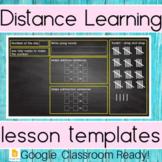 Digital Distance Learning ** Google Classroom Templates**