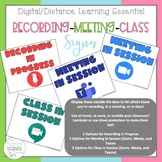 Digital/Distance Learning Signs - Recording in Progress Cl