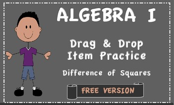 Digital Drag and Drop Practice Items Difference of Squares Free Version