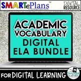 Digital ELA Academic Vocabulary Bundle (25 weeks of ELA-fo