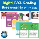 Digital ESL Reading Assessments Second and Third Grade