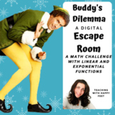 Digital-Editable ESCAPE Room: Buddy the Elf- Linear and Exponential Functions