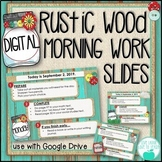 Digital Editable Morning Work Templates - Rustic Wood Theme