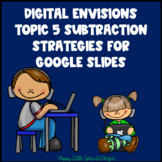 Digital EnVisions Topic 5 Subtraction Strategies for Googl