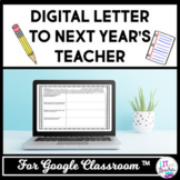 Digital End of Year Letter to Next Year's Teacher