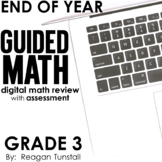 Digital End of Year Math Review Third Grade