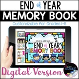 Digital End of Year Memory Book: Google Slides Writing, Di