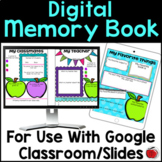 Digital End of Year Memory Book for Google Classroom /Slid